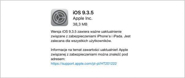 iOS 9.3.5 - jedyna opcja pozwalająca na uniknięcie ataku